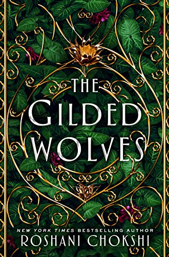 The Gilded Wolves: A Novel (English Edition)