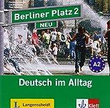Berliner Platz 2 NEU: Deutsch im Alltag. 2 Audio-CDs (Berliner Platz NEU)