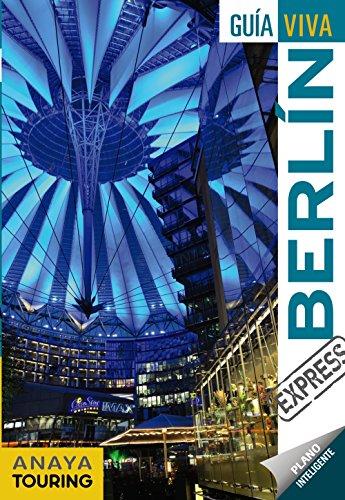 Berlín (Guía Viva Express - Internacional) por Anaya Touring