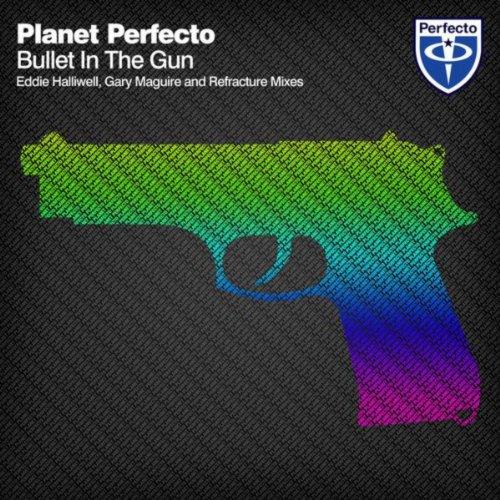 Bullet In The Gun (Eddie Halliwell Remix)