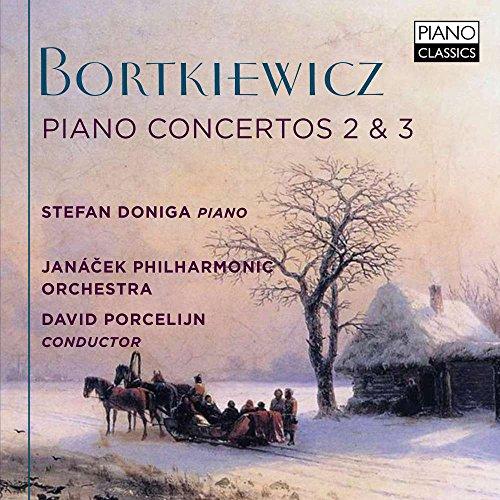Sergei Bortkiewicz : Concertos pour piano n° 2 et 3. Doniga, Porcelijn.