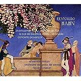 Hahn: Le Bal De Beatrice D'este / Concerto Provencal / Sérénade