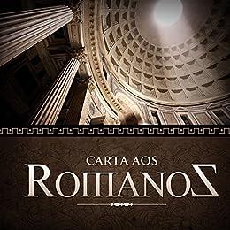 Carta aos Romanos (Revista do aluno) (Cartas de Paulo Livro ...