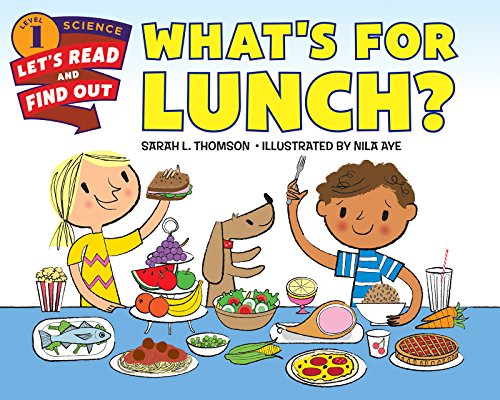 What's for Lunch? (Let's-Read-and-Find-Out Science 1) (English Edition)
