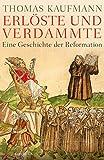 Image de Erlöste und Verdammte: Eine Geschichte der Reformation