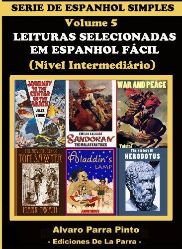 LEITURAS SELECIONADAS EM ESPANHOL FÁCIL VOLUME 5 (SÉRIE DE ESPANHOL SIMPLES)