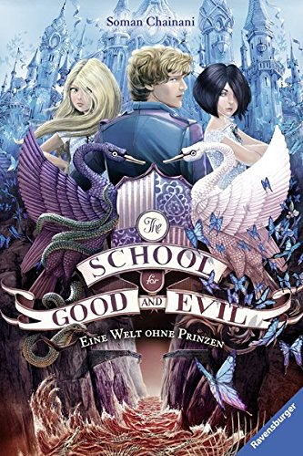 The School for Good and Evil, Band 2: Eine Welt ohne Prinzen
