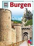 Was ist was, Band 106: Burgen