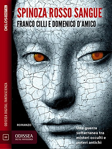 Spinoza rosso sangue (Odissea Digital Fantascienza)