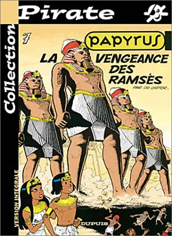 BD Pirate : Papyrus, tome 7 : La vengeance de Ramsès