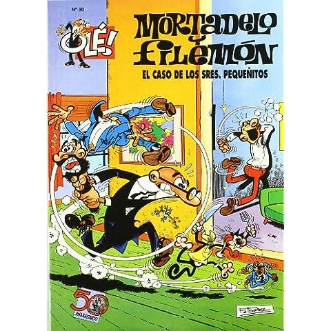 Ole Mortadelo Y Filemon 90 - El Caso De Los Señores Pequeñitos (Ole Mortadelo (bediciones))