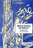partitions classique anne fuzeau productions crousier c mon 2eme cycle ?a roule saxophone piano saxophone