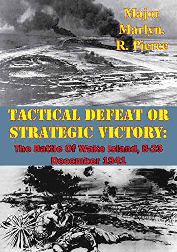 tactical-defeat-or-strategic-victory-the-battle-of-wake-island-8-23-december-1941-english-edition