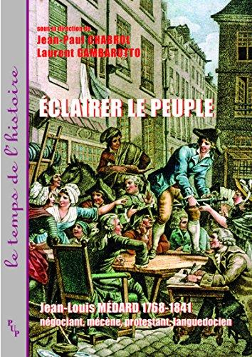 clairer le peuple: Jean-Louis Mdard 1768-1841