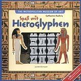 Spaß mit Hieroglyphen von The Metropolitan Museum of Art (Herausgeber), Catharine Roehrig (Illustriert, 22. September 2009) Gebundene Ausgabe -