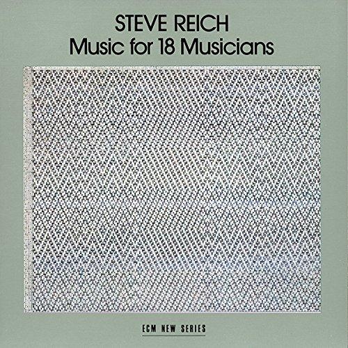 Steve Reich : Music for 18 Musicians