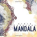 Livre Coloriage Mandala: Le livre coloriage adultes pour la détente et la méditation