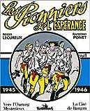 Les Pionniers de l'espérance - 1945-1946
