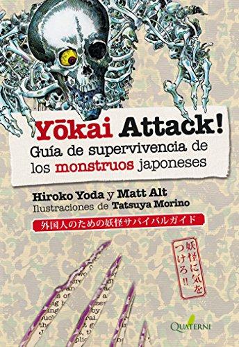 YOKAI ATTACK!: Guía de supervivencia de los monstruos japoneses por Hiroko Yoda