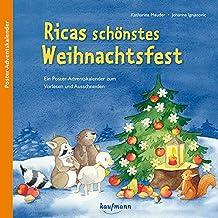 Ricas schönstes Weihnachtsfest: Ein Poster-Adventskalender zum Vorlesen und Ausschneiden