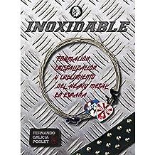 INOXIDABLE (Cultura Rock, Band 1)