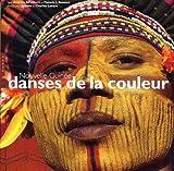 Nouvelle Guinée - Danse de la couleur