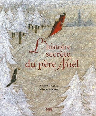 L'histoire secrète du Père Noël