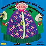 There Was an Old Lady Who Swallowed a Fly (Classic Books with Holes Board Book)