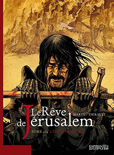 Le rêve de Jérusalem - tome 2 - L'Epreuve divine