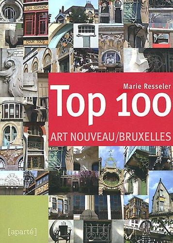 Top 100 Art Nouveau Bruxelles par Marie Resseler