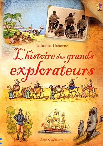 L'histoire des grands explorateurs par Anna Claybourne