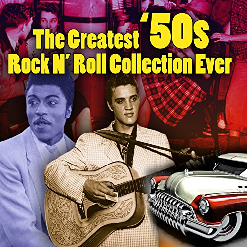 The Greatest '50s Rock N' Roll...
