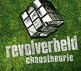 Songtexte von Revolverheld - Chaostheorie