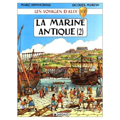 Les Voyages d'Alix : La Marine antique, tome 2