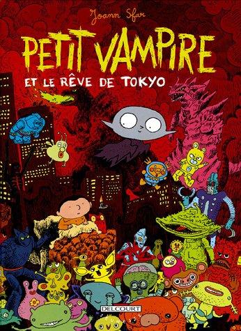 Petit Vampire, Tome 7 : Petit Vampire et le rêve de Tokyo