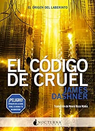 El código de CRUEL par James Dashner