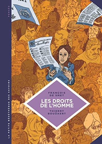 La petite Bédéthèque des Savoirs - tome 16 - Les droits de l'homme. Une idéologie moderne. par De Smet François