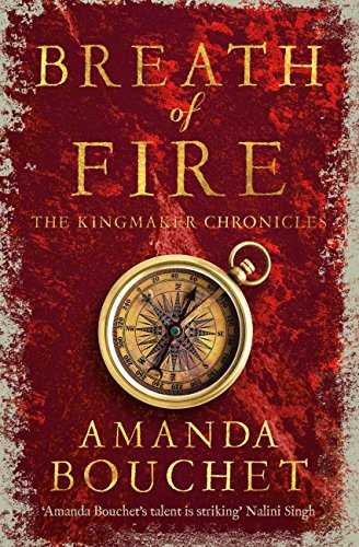 Breath of Fire (The Kingmaker Trilogy Book 2) by [Bouchet, Amanda]