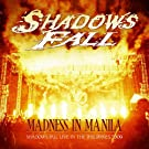 Madness in Manila:Shadows Fall