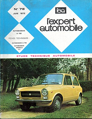 t l charger pdf revue technique l 39 expert automobile n 78 autobianchi a 112 pdf livre. Black Bedroom Furniture Sets. Home Design Ideas