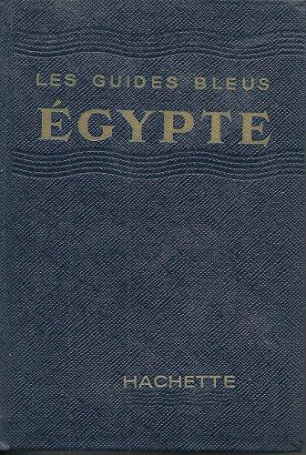 Egypte. 1956. par  Guide Bleu. (Reliure inconnue)