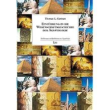 Einführung in die Wissenschaftsgeschichte der Ägyptologie