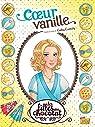 Les filles au chocolat, tome 5 : Coeur Vanille (BD) par Cassidy