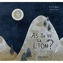 As-tu vu le lion?