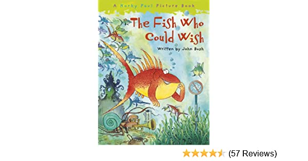The fish who could wish korky paul picture book ebook john bush the fish who could wish korky paul picture book ebook john bush korky paul amazon kindle store fandeluxe Images