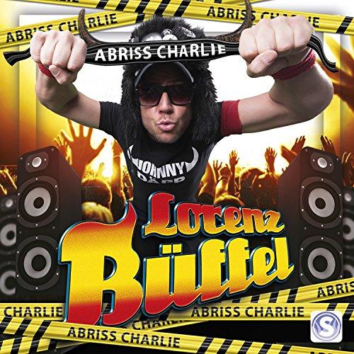 Abriss Charlie (Gib Dir) (Orig...