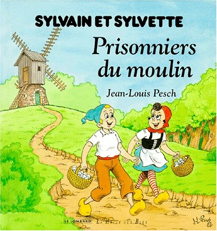 Sylvain et sylvette, tome Prisonniers du...