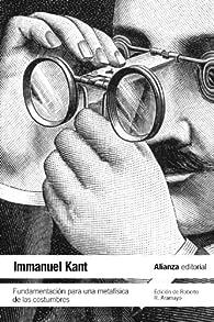 Fundamentación para una metafísica de las costumbres par Immanuel Kant