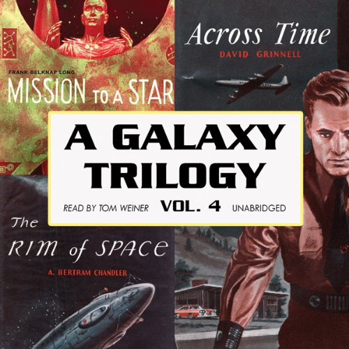 A Galaxy Trilogy, Volume 4  Audiolibri