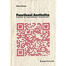 [(Functional Aesthetics)] [By (author) Sabine Seymour] published on (November, 2011)